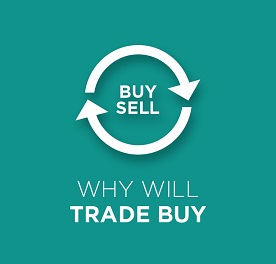 Why will trade buy?